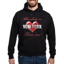 Somebody In New York Loves Me Hoodie