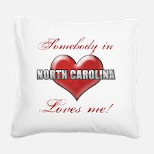 Somebody In North Carolina Lo Square Canvas Pillow