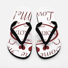 Somebody In North Dakota Loves Me Flip Flops