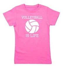 Volleyball Is Life Girl's Tee