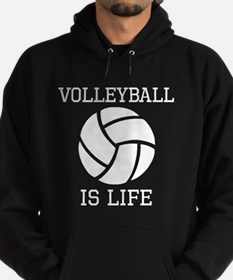 Volleyball Is Life Hoodie