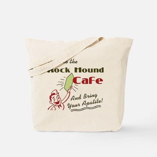 Rock Hound Cafe Tote Bag