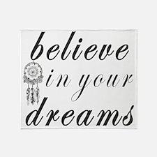 Believe Dreams Throw Blanket