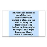 kennedy quote Sticker (Rectangle)