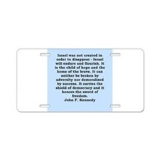 john f kennedy quote Aluminum License Plate
