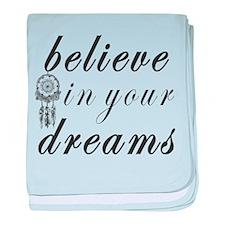 Believe Dreams baby blanket