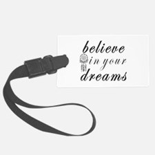 Believe Dreams Luggage Tag