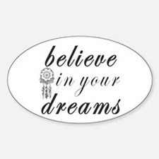 Believe Dreams Decal