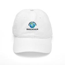 World's Greatest Brennan Baseball Cap