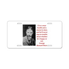 george bernard shaw quote Aluminum License Plate