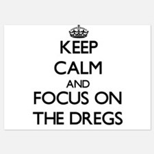 Keep Calm by focusing on The Dregs Invitations