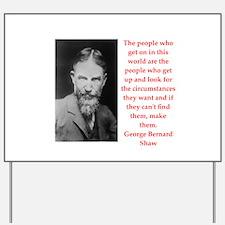 george bernard shaw quote Yard Sign