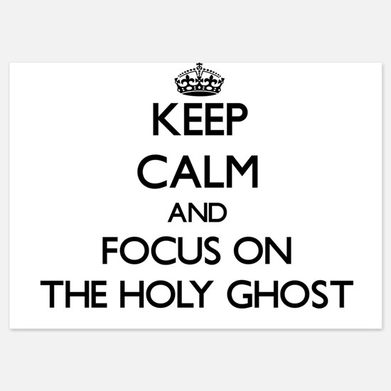 Keep Calm by focusing on The Holy Ghos Invitations