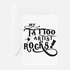 MY TATTOO ARTIST ROCKS! Greeting Cards (Package of