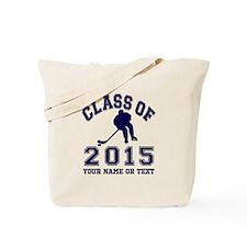 Class Of 2015 Hockey Tote Bag