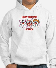 Happy Birthday DERRICK (clown Jumper Hoody
