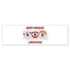 Happy Birthday CHRISTOPHER (c Bumper Bumper Sticker