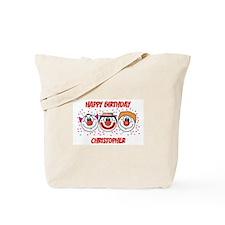 Happy Birthday CHRISTOPHER (c Tote Bag