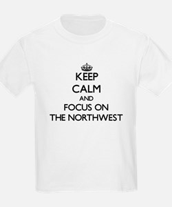 Keep Calm by focusing on The Northwest T-Shirt