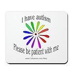 Autism Patience Mousepad