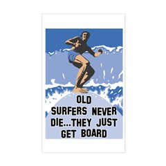 Old Surfers Never Die Rectangle Decal