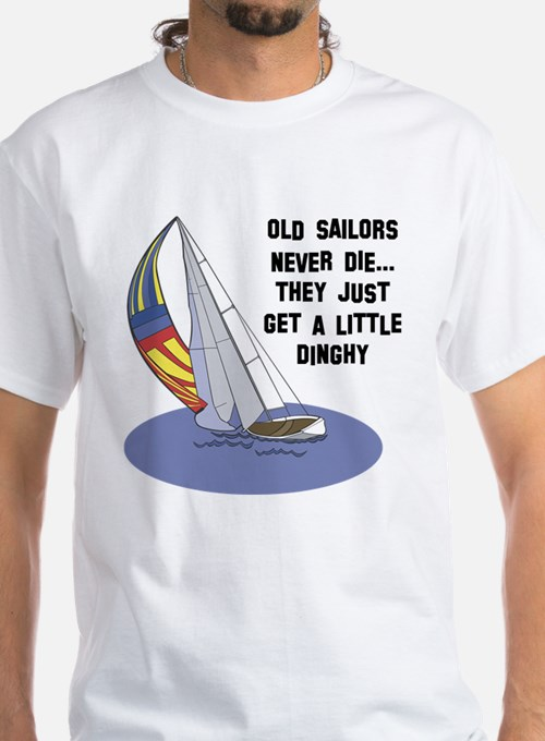 Old Sailors Never Die Shirt