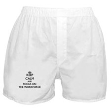 Keep Calm by focusing on The Workforc Boxer Shorts