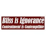 Bliss is ignorance bumper sticker