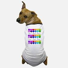 Rainbow Of Peace and Love 2 Dog T-Shirt