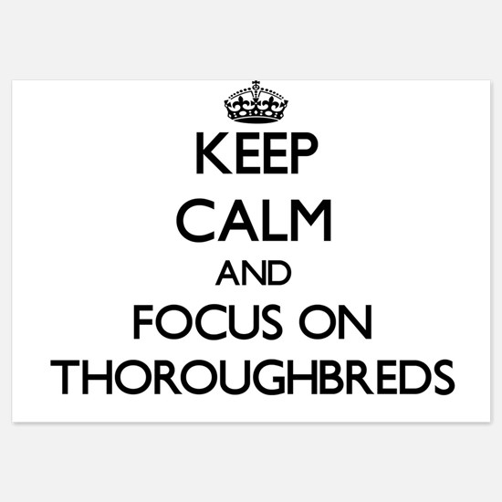 Keep Calm by focusing on Thoroughbreds Invitations