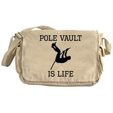 Pole Vault Is Life Messenger Bag