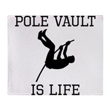 Pole Vault Is Life Throw Blanket