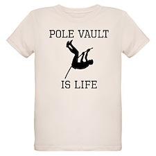 Pole Vault Is Life T-Shirt