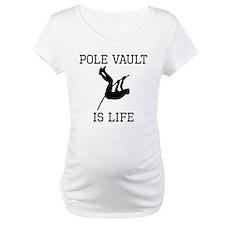 Pole Vault Is Life Shirt