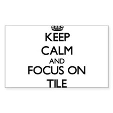 Keep Calm by focusing on Tile Decal