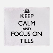 Keep Calm by focusing on Tills Throw Blanket