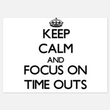 Keep Calm by focusing on Time Outs Invitations