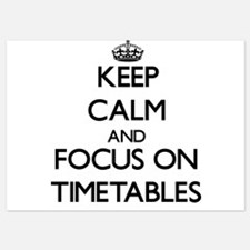 Keep Calm by focusing on Timetables Invitations