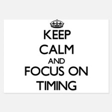 Keep Calm by focusing on Timing Invitations