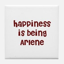 happiness is being Arlene Tile Coaster