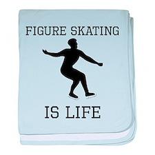 Figure Skating Is Life baby blanket