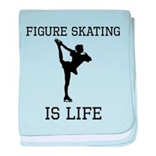 Figure Skating Is Life baby blanket