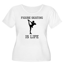 Figure Skating Is Life Plus Size T-Shirt