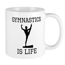 Gymnastics Is Life Mugs