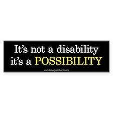 Disability Possibility - Bumper Bumper Sticker