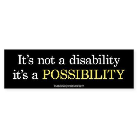 Disability Possibility - Bumper Sticker