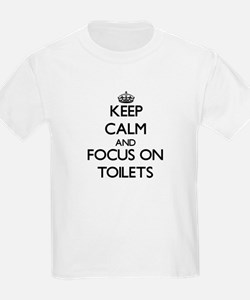 Keep Calm by focusing on Toilets T-Shirt