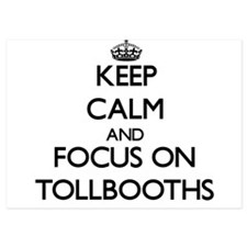 Keep Calm by focusing on Tollbooths Invitations