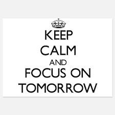 Keep Calm by focusing on Tomorrow Invitations