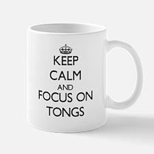 Keep Calm by focusing on Tongs Mugs